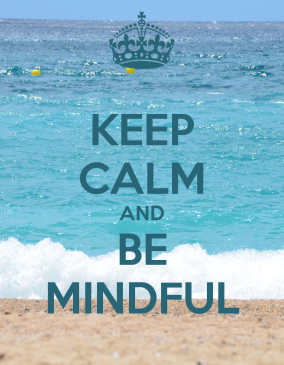 keep-calm-and-be-mindful-24